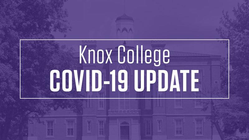Knox College COVID-19 Update