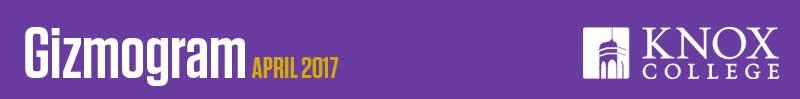 April 2017 Gizmogram banner