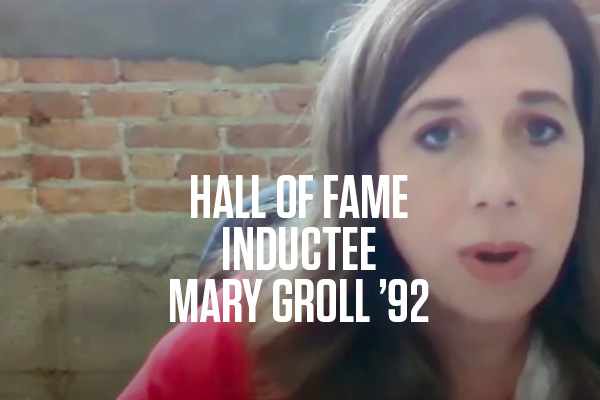 Hall of Fame Inductee Mary Groll '92