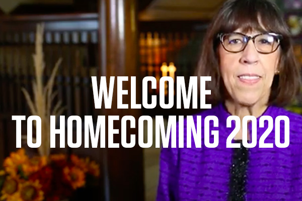 Welcome to Homecoming 2020 from President Teresa Amott