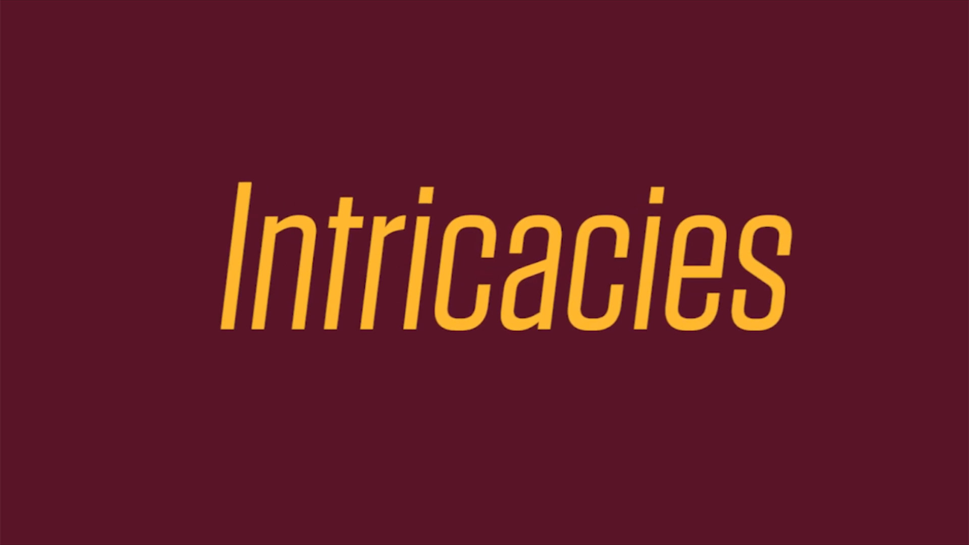 "Terpsichore Presents: ""Intricacies"""