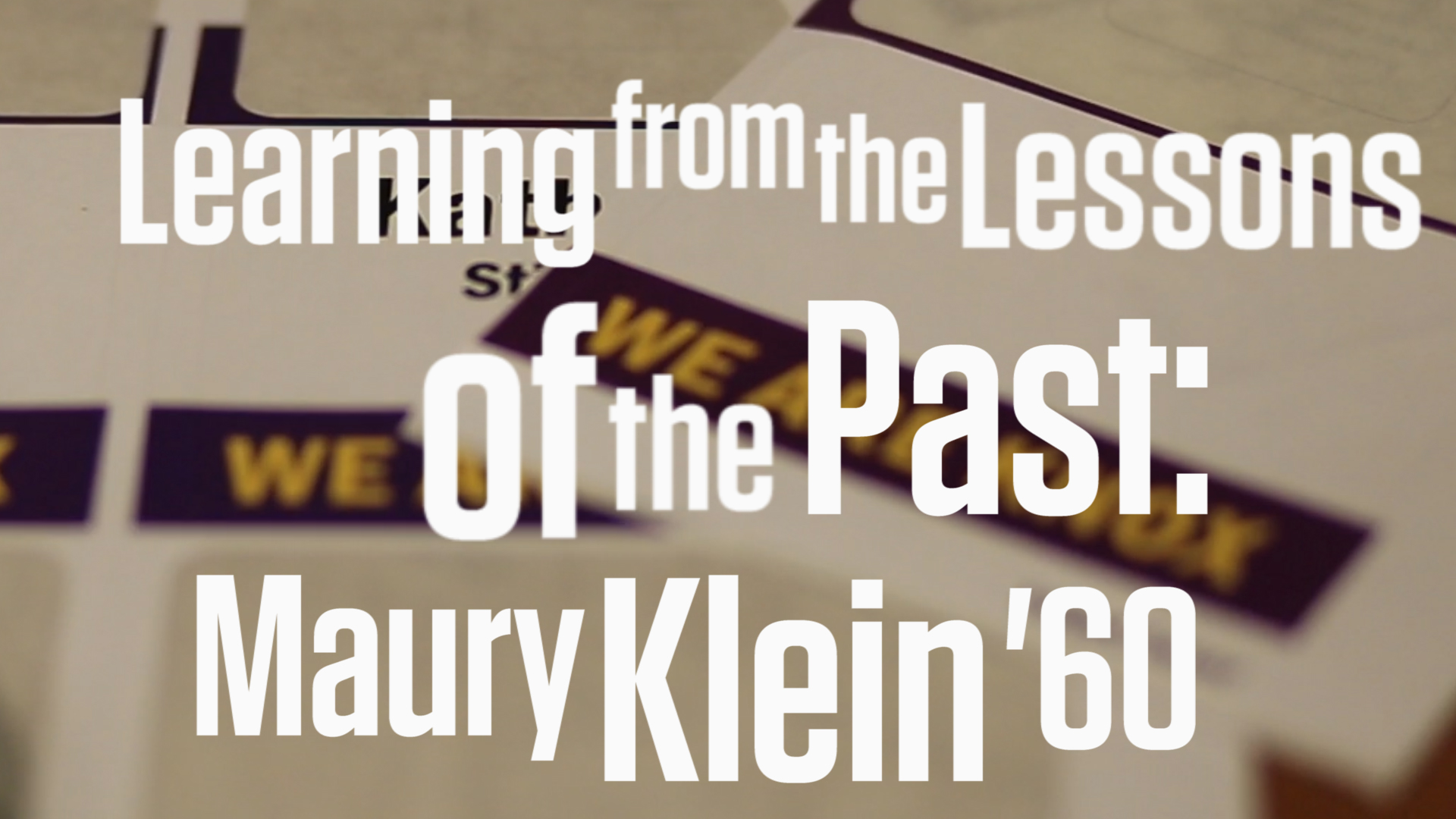 Learning from the Lessons of the Past: Maury Klein '60