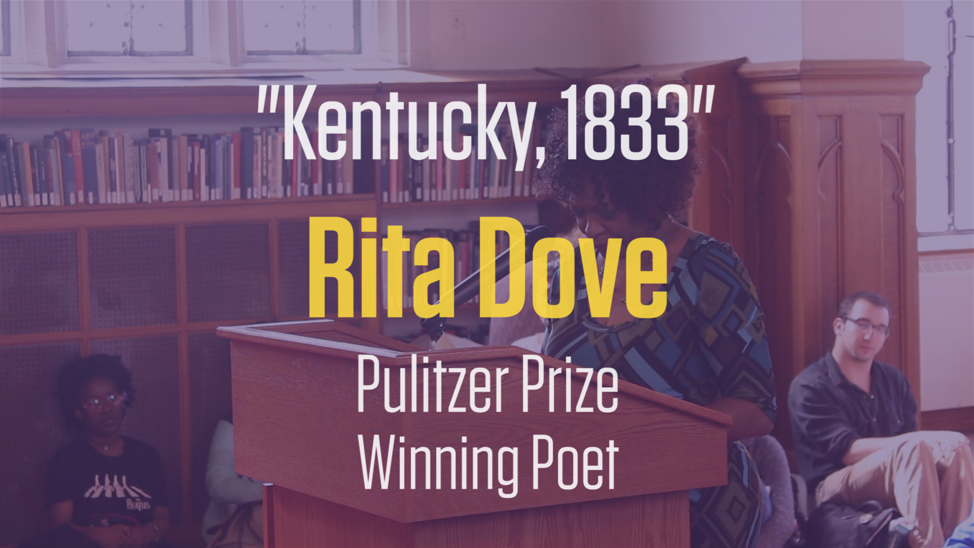 "Pulitzer Prize winning poet Rita Dove reads ""Kentucky, 1833"" at Knox College"