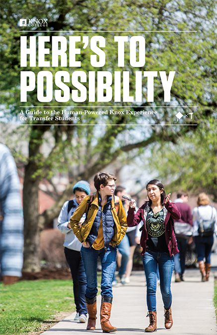 Here's To Possibility - A Guide to the Human-Powered Knox Experience for Transfer Students